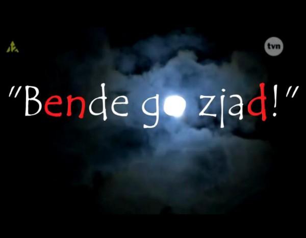 """Bende go Zjad""! Kolejny HIT"
